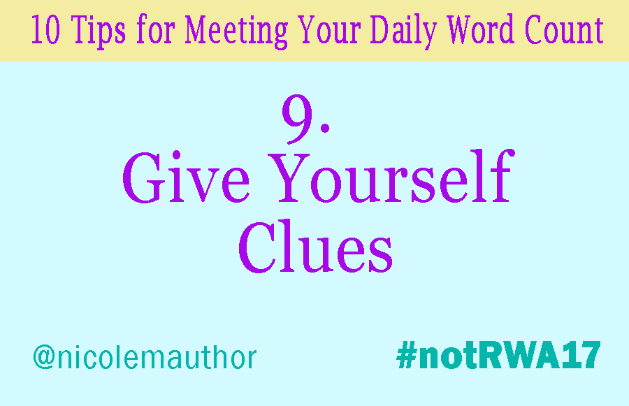 10 Tips to Meet Your Daily Word Count #notRWA17 | Nicole